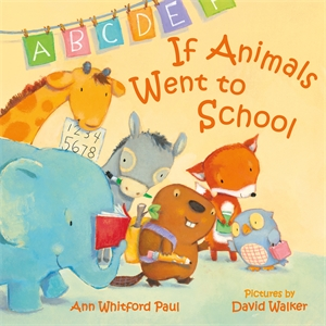 Ann Whitford Paul: If Animals Went to School