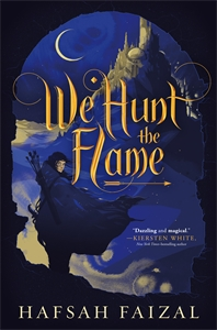 Hafsah Faizal: We Hunt the Flame