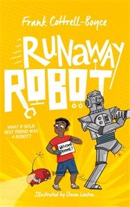 Frank Cottrell Boyce: Runaway Robot