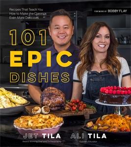 Jet Tila: 101 Epic Dishes