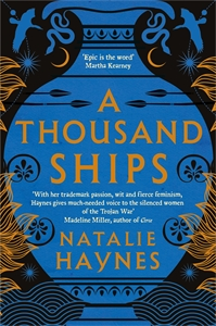 Natalie Haynes: A Thousand Ships