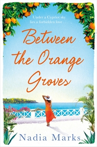 Nadia Marks: Between the Orange Groves