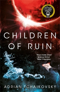 Adrian Tchaikovsky: Children of Ruin: Children of Time Book 2