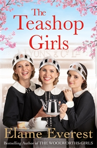 Elaine Everest: The Teashop Girls