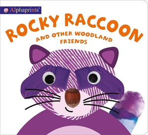 Roger Priddy: Alphaprints Rocky Raccoon