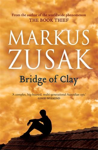 Markus Zusak: Bridge of Clay