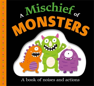 Roger Priddy: Mischief of Monsters