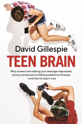 David Gillespie: Teen Brain