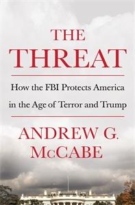Andrew G. McCabe: The Threat