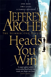 Jeffrey Archer: Heads You Win