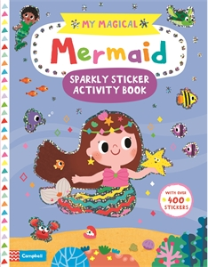 Campbell Books: My Magical Mermaid Sticker Activity Book