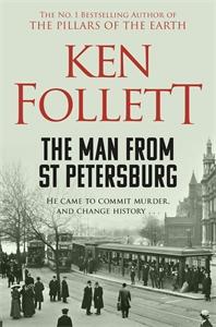 Ken Follett: The Man From St Petersburg