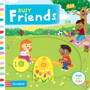 Campbell Books: Busy Friends