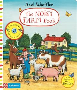 Axel Scheffler: Axel Scheffler The Noisy Farm Book