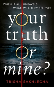 Trisha Sakhlecha: Your Truth or Mine?