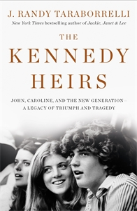 J. Randy Taraborrelli: The Kennedy Heirs