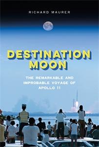 Richard Maurer: Destination Moon