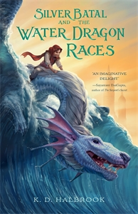 K. D. Halbrook: Silver Batal and the Water Dragon Races