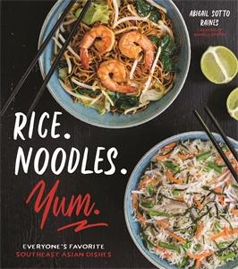Abigail Raines: Rice. Noodles. Yum.