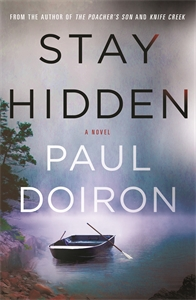 Paul Doiron: Stay Hidden