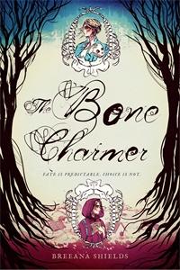 Breeana Shields: The Bone Charmer