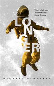 Michael Blumlein: Longer