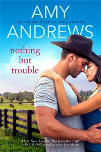 Amy Andrews: Nothing But Trouble