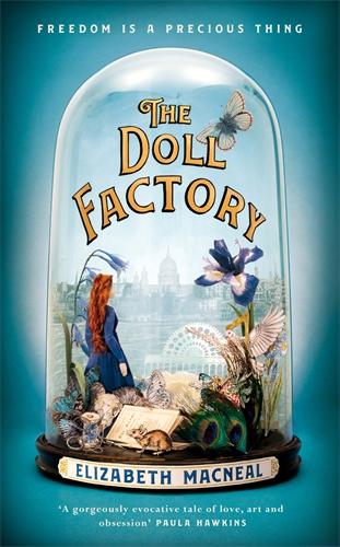 Elizabeth Macneal: The Doll Factory