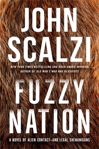 John Scalzi: Fuzzy Nation