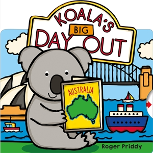 Roger Priddy: Koala's Big Day Out