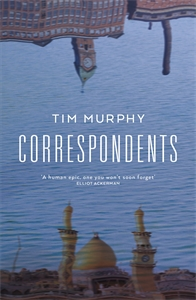 Tim Murphy: Correspondents