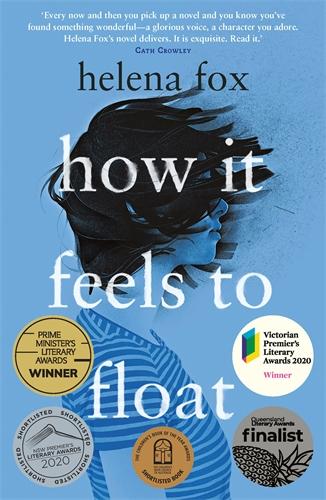 Helena Fox: How It Feels to Float