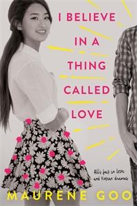 Maurene Goo: I Believe in a Thing Called Love