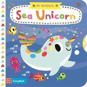Campbell Books: My Magical Sea Unicorn