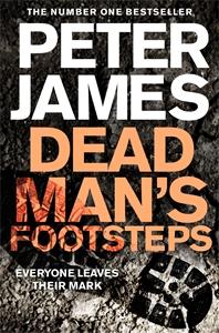 Peter James: Dead Man's Footsteps: A Roy Grace Novel 4