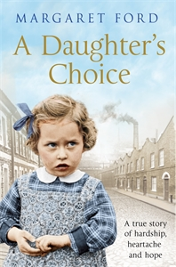Margaret Ford: A Daughter's Choice