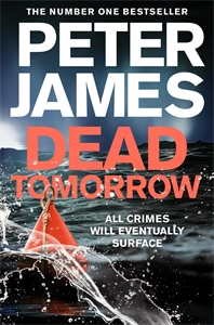 Peter James: Dead Tomorrow: A Roy Grace Novel 5
