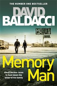 David Baldacci: Memory Man: An Amos Decker Novel 1