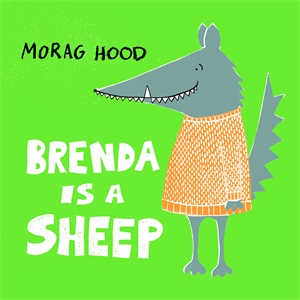 Morag Hood: Brenda Is a Sheep