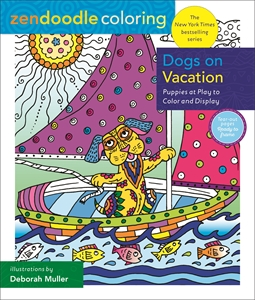 Deborah Muller: Zendoodle Coloring: Dogs on Vacation