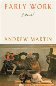 Andrew Martin: Early Work