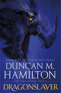 Duncan M. Hamilton: Dragonslayer