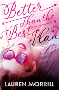 Lauren Morrill: Better Than the Best Plan