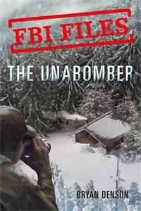 Bryan Denson: The Unabomber