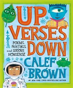 Calef Brown: Up Verses Down