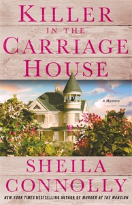 Sheila Connolly: Killer in the Carriage House