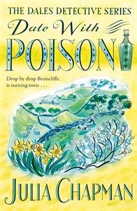 Julia Chapman: Date with Poison: A Dales Detective Novel 4