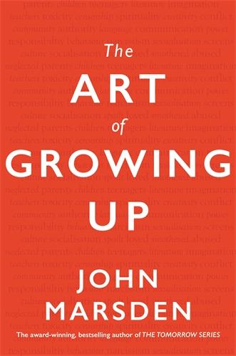 John Marsden: The Art of Growing Up