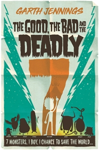 Garth Jennings: The Good, the Bad and the Deadly 7