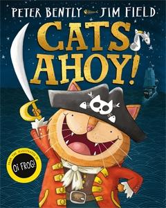Peter Bently: Cats Ahoy!